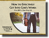 Library: Hot to Effectively Get Into God's Word